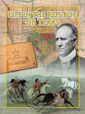 cover image of Life in the Republic of Texas
